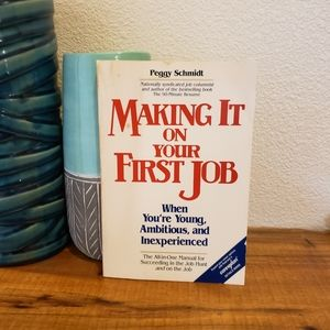 Book: Making It On Your First Job